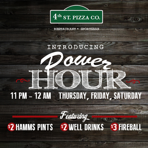 4th St Pizza Power Hour