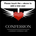 The Catholic Church has released an app that allows church members to conduct mobile spiritual business.