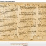 Google recently made some of the Dead Sea Scrolls available online.
