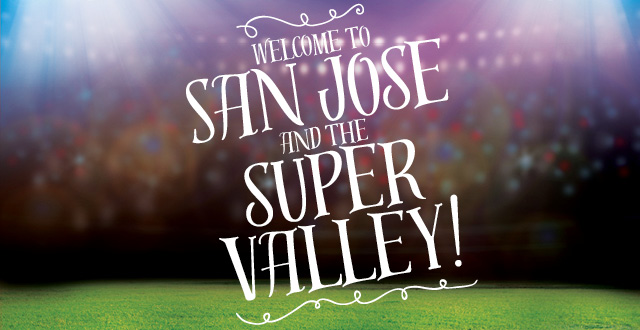 Welcome to San Jose and the Super Valley